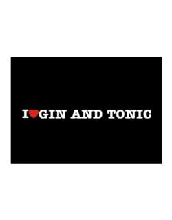 I Love Gin And Tonic Sticker