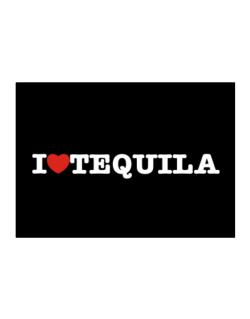 I Love Tequila Sticker