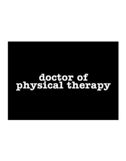Doctor Of Physical Therapy Sticker