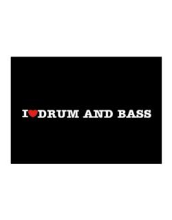 I Love Drum And Bass Sticker