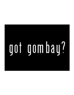 Got Gombay? Sticker