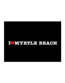 I Love Myrtle Beach Sticker