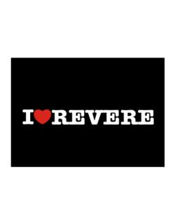 I Love Revere Sticker