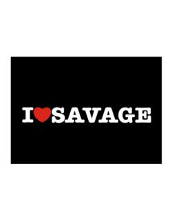 I Love Savage Sticker