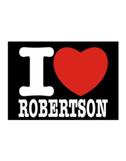 I Love Robertson Sticker