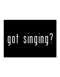 Got Singing? Sticker