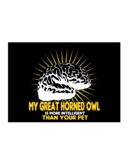 My Great Horned Owl Is More Intelligent Than Your Pet Sticker