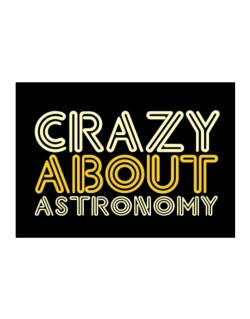 Crazy About Astronomy Sticker