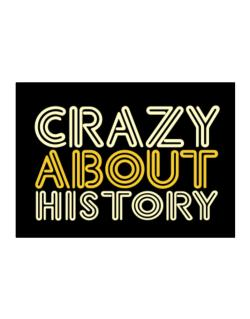 Crazy About History Sticker