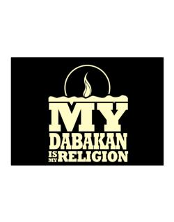 My Dabakan Is My Religion Sticker