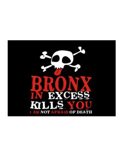 Bronx In Excess Kills You - I Am Not Afraid Of Death Sticker