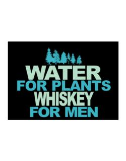 Water For Plants, Whiskey For Men Sticker