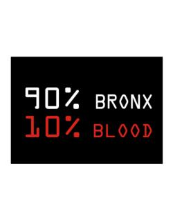 90% Bronx 10% Blood Sticker