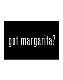 Got Margarita ? Sticker