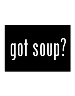 Got Soup ? Sticker