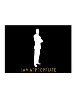 I Am Appropriate - Male Sticker