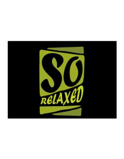 So Relaxed Sticker