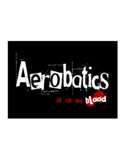 Aerobatics Is In My Blood Sticker