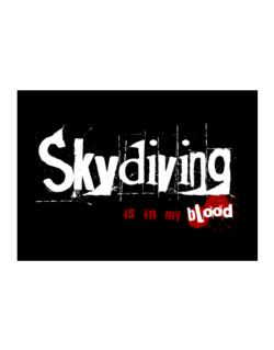 Skydiving Is In My Blood Sticker
