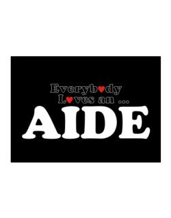 Everybody Loves An Aide Sticker