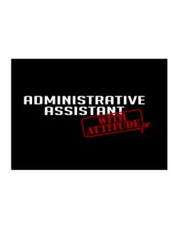 Administrative Assistant With Attitude Sticker