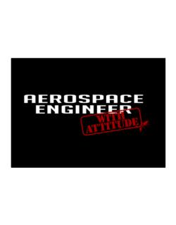 Aerospace Engineer With Attitude Sticker