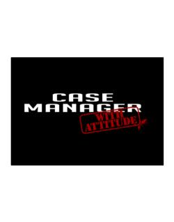 Case Manager With Attitude Sticker