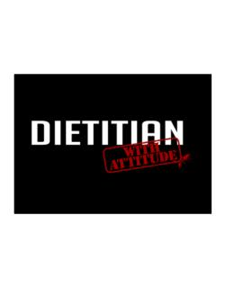 Dietitian With Attitude Sticker