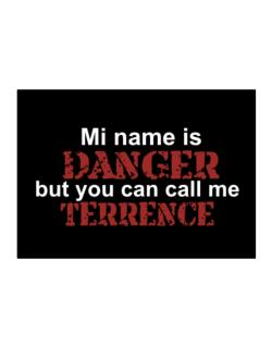 My Name Is Danger But You Can Call Me Terrence Sticker