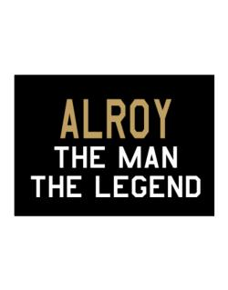 Alroy The Man The Legend Sticker