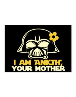 I Am Ankti, Your Mother Sticker