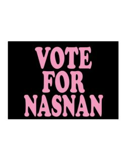 Vote For Nasnan Sticker
