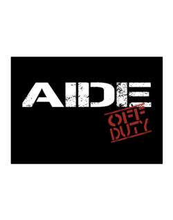 Aide - Off Duty Sticker