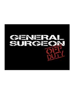 General Surgeon - Off Duty Sticker