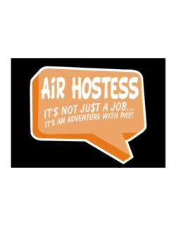 """"""" Air Hostess """"  Adventure with pay Sticker"""
