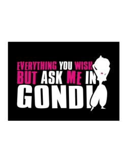 Anything You Want, But Ask Me In Gondi Sticker