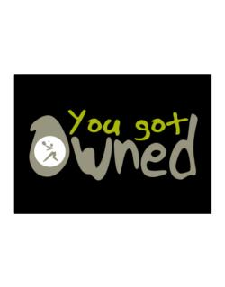"""  YOU GOT OWNED Pickleball  "" Sticker"