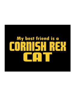 My Best Friend Is A Cornish Rex Sticker