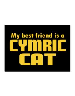 My Best Friend Is A Cymric Sticker