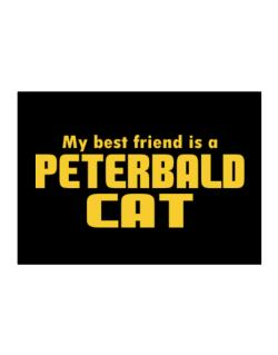 My Best Friend Is A Peterbald Sticker
