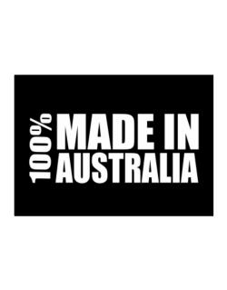 100% Made In Australia Sticker