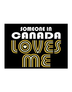 Someone In Canada Loves Me Sticker