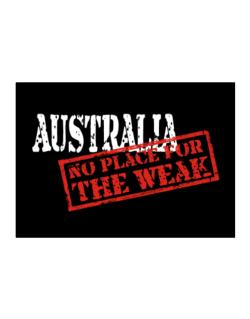Australia No Place For The Weak Sticker
