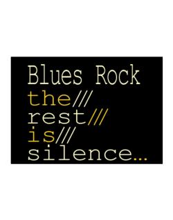 Blues Rock The Rest Is Silence... Sticker