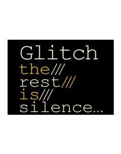 Glitch The Rest Is Silence... Sticker