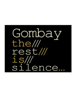 Gombay The Rest Is Silence... Sticker
