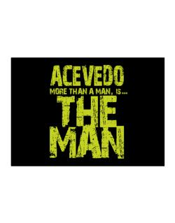 Acevedo More Than A Man - The Man Sticker