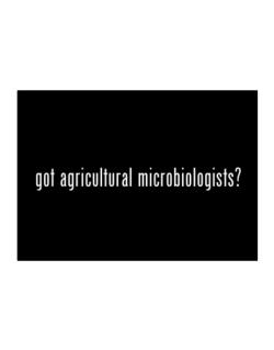 Got Agricultural Microbiologists? Sticker