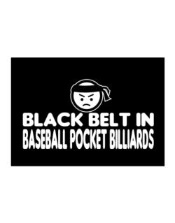 Black Belt In Baseball Pocket Billiards Sticker