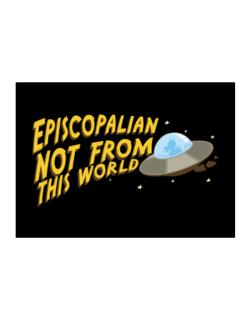 Episcopalian Not From This World Sticker